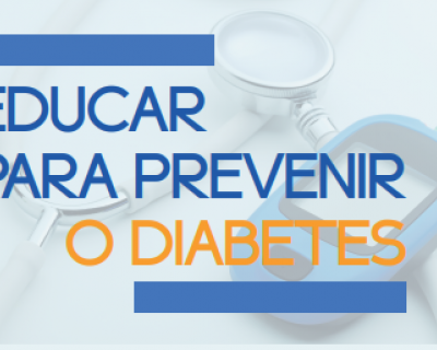 Educar para prevenir o Diabetes (Data da publicacao)