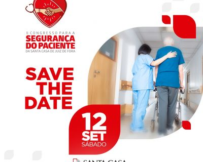Save the date: 2º Congresso para a Segurança do Paciente (Data da publicacao)