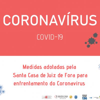 Novidades Medidas Adotadas Pela Santa Casa De Juiz De Fora Para Enfrentamento Do Coronavirus